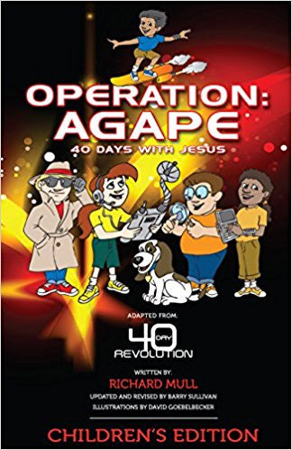 OPERATION AGAPE 40 DAYS WITH JESUS by Richard Hull
