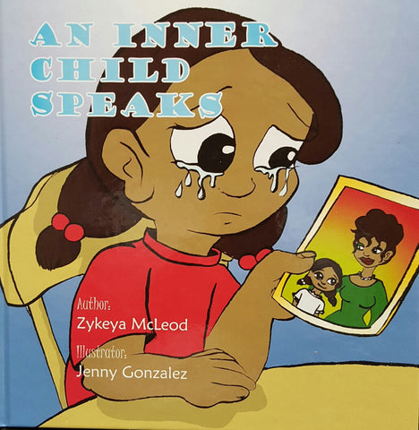 An Inner Child Speaks By Zyeya McLeod