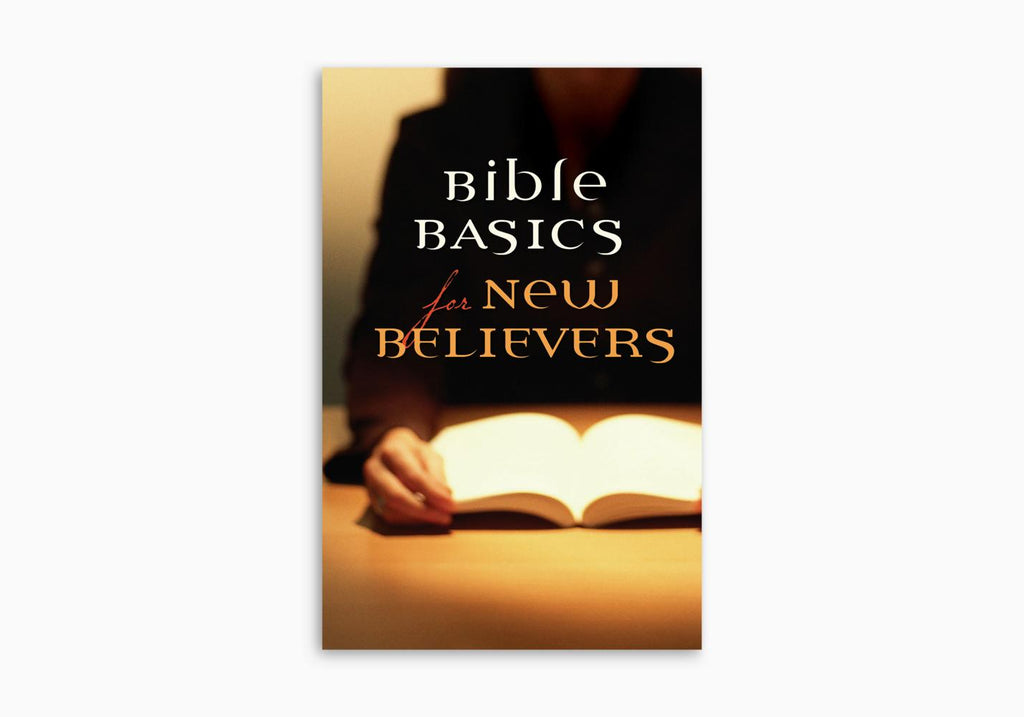 BIBLE BASICS FOR NEW BELIEVERS TRACT (25 PER PACK)