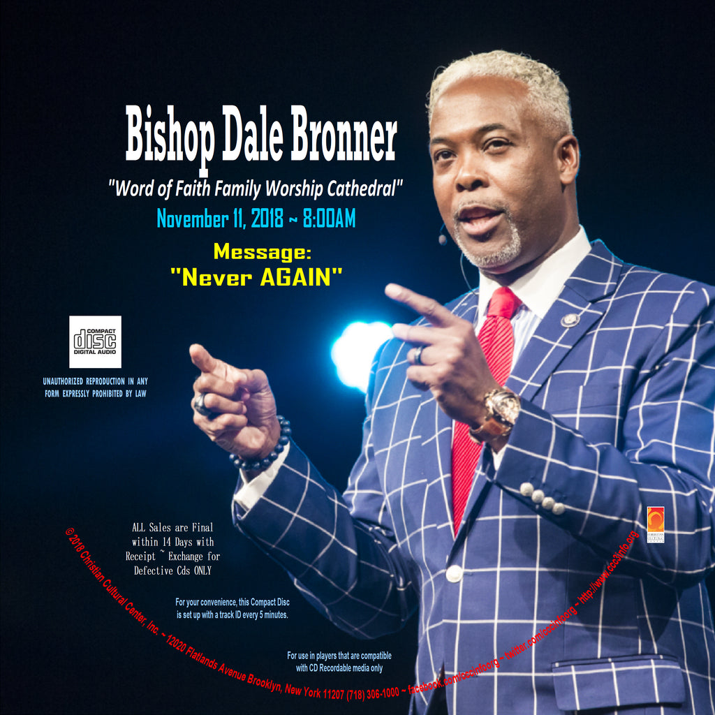 BISHOP DALE BRONNER CD-November 11, 2018 8:00am