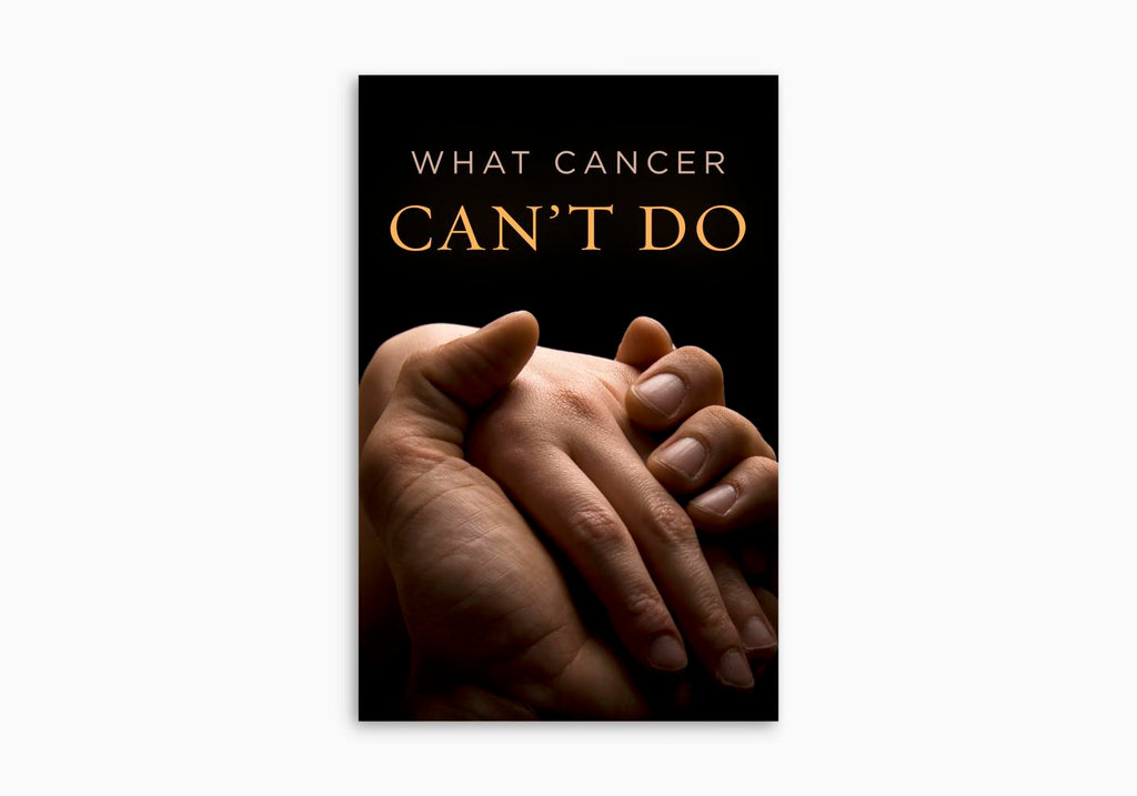 WHAT CANCER CAN'T DO TRACT (25 PER PACK)