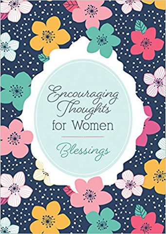 Encouraging Thoughts for Women: Blessings