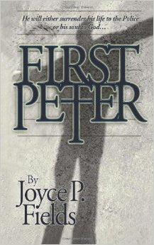 FIRST PETER by Joyce Fields