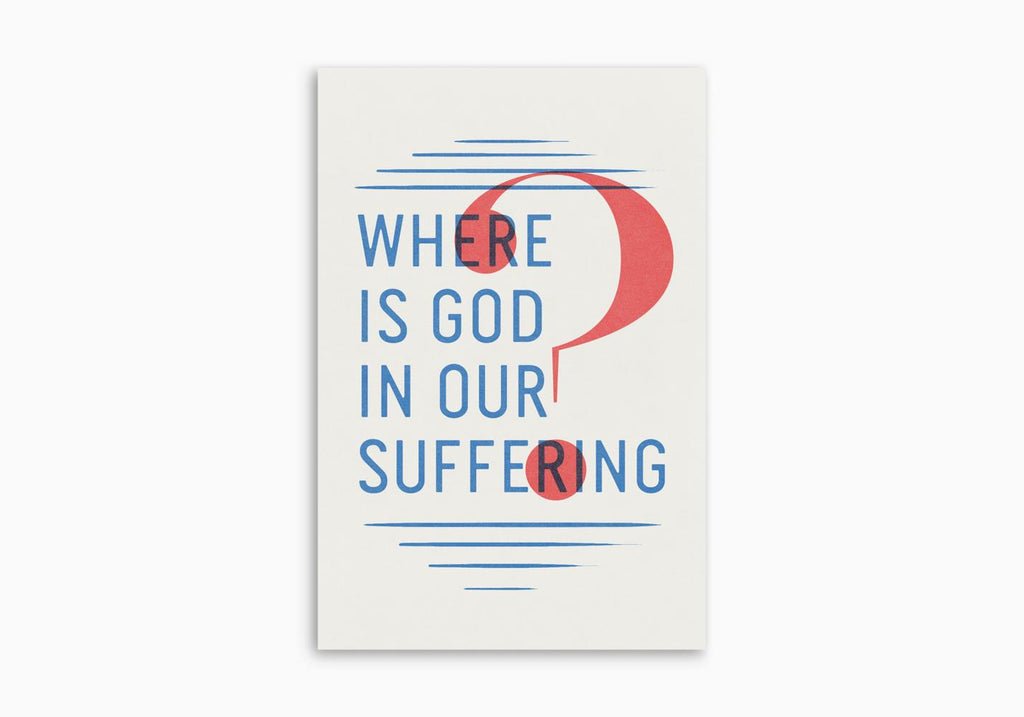WHERE IS GOD IN OUR SUFFERING TRACT (25 PER PACK)