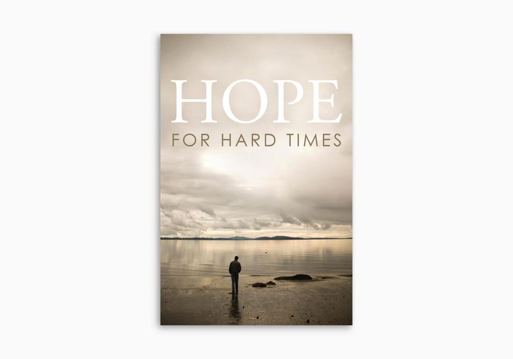 HOPE FOR HARD TIMES TRACT