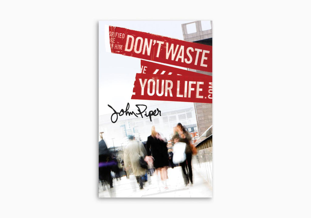 DON'T WASTE YOUR LIFE TRACT (25 PER PACK)