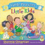 Little Prayers for Little Kids by Stormie Omartian