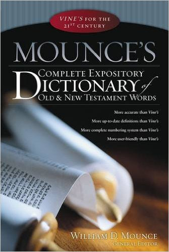 MOUNCE'S COMPLETE EXPOSITORY DICTIONARY HC