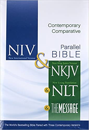 NIV/NKJV/NLT/MESSAGE PARALLEL BIBLE