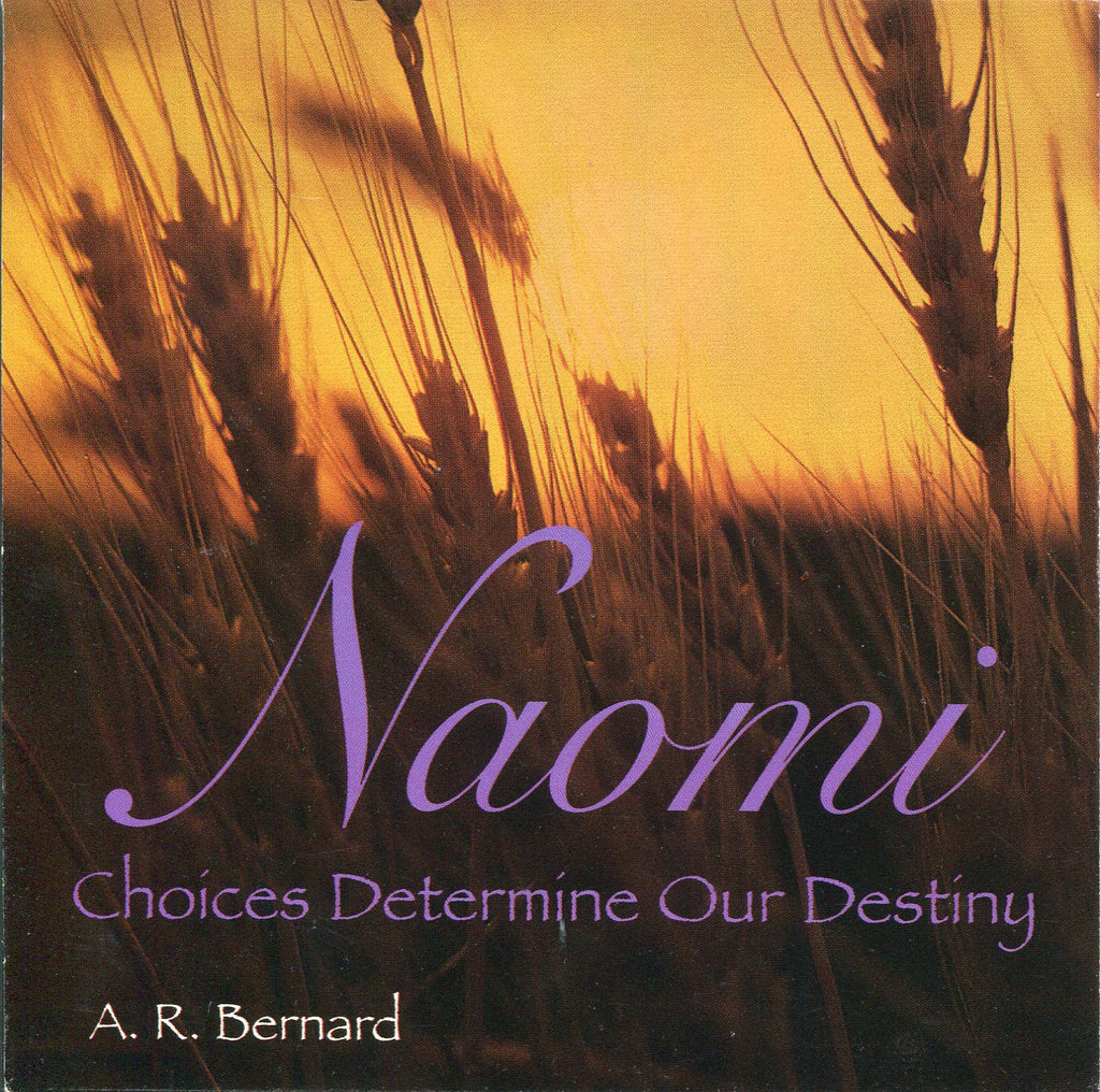 Naomi: Choices Determine Our Destiny - CD