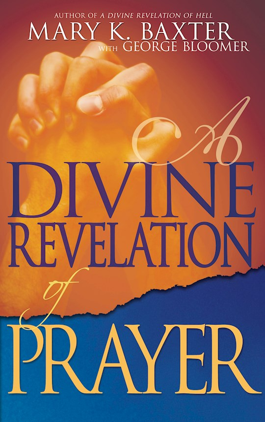 DEVINE REVELATION OF PRAYER BY Mary Baxter