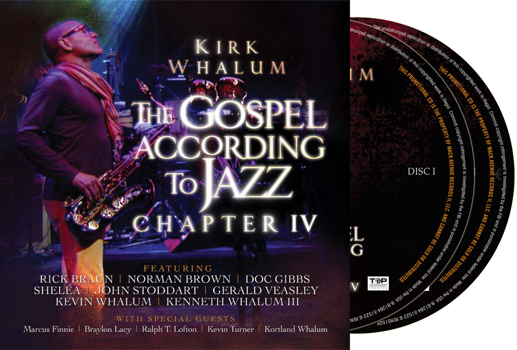 Kirk Whalum - The Gospel According to Jazz Chapter IV Live at Christian Cultural Center - CD