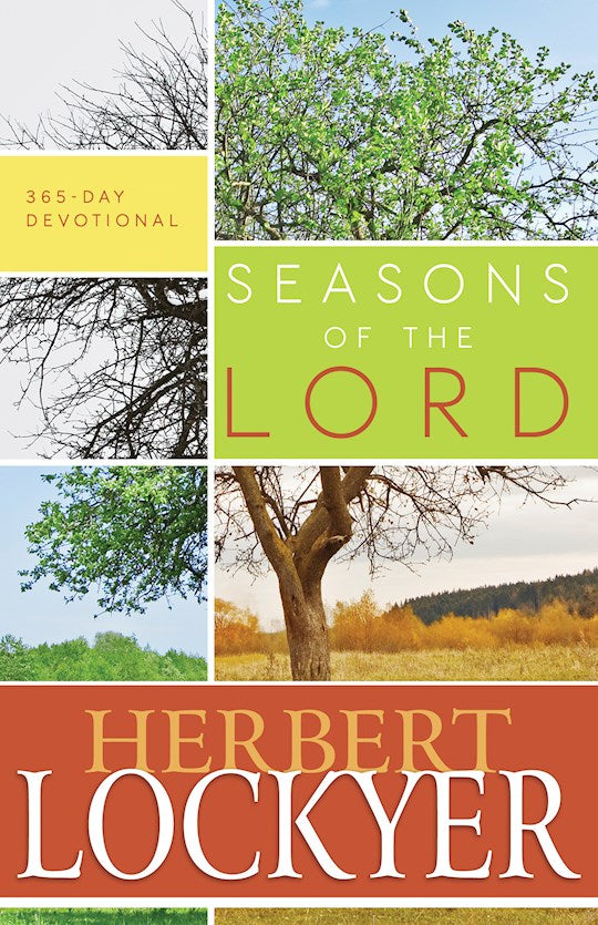 Seasons of the Lord By Herbert Lockyer