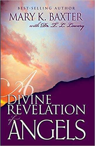 DIVINE REVELATION OF ANGELS By Mary Baxter