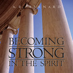 Becoming Strong In The Spirit - DVD