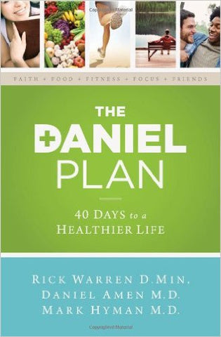 DANIEL PLAN 40 DAYS TO A HEALTHIER LIFE by Rick Warren