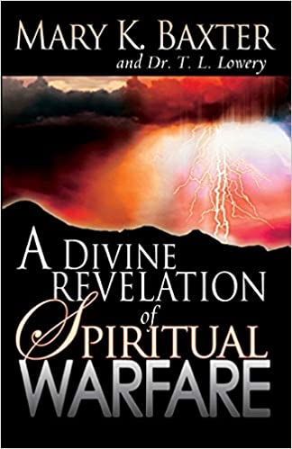 DIVINE REVELATION OF SPIRITUAL WARFARE By Mary Baxter