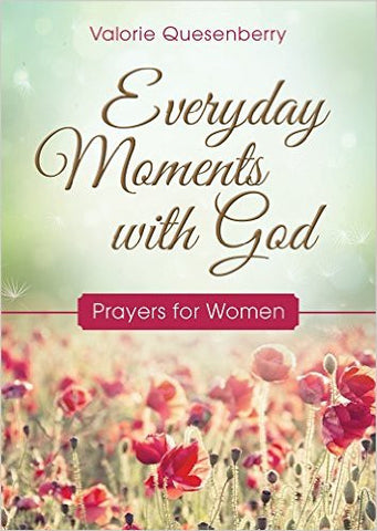Everyday Moments with God Prayers for Women