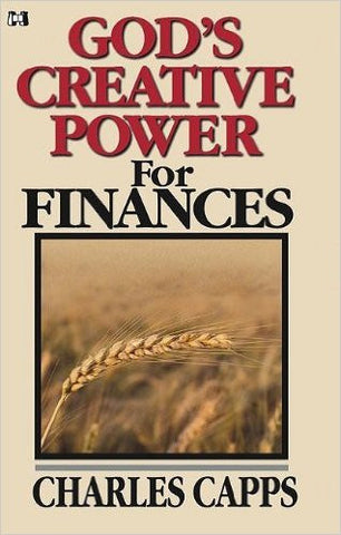 God's Creative Power For Finances - Charles Capp