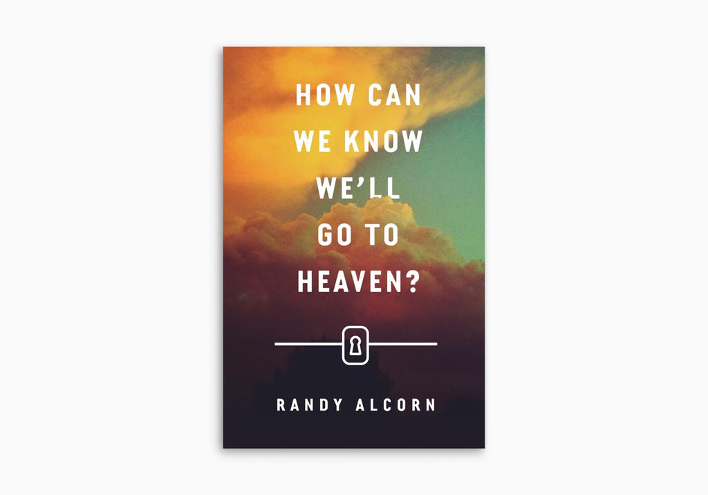HOW CAN WE KNOW WE'LL GO TO HEAVEN? TRACT (25 PER PACK)
