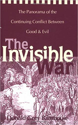 INVISIBLE WAR By Donald Grey Barnhouse