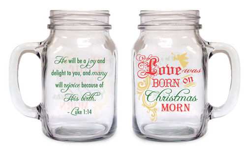 OLD FASHIONED MASON JAR CHRISTMAS LOVE WAS BORN