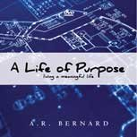 A Life of Purpose - DVD