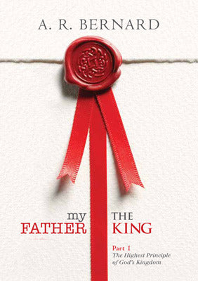 My Father the King - Part 1 (5 CD Teaching)
