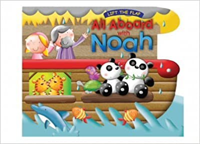 All Aboard with Noah Board Book (Lift the Flap book)