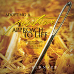 Adopting a Positive Approach to Life - DVD