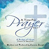 A TIME FOR PRAYER CD VOL. 1 by Laurine Joseph