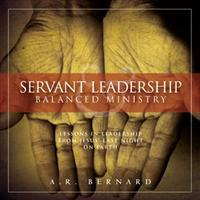 Servant Leadership Balanced Ministry - CD