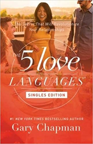 5 LOVE LANGUAGES SINGLES EDITION by Gary Chapman