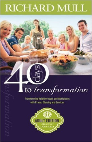 40 DAYS TO TRANSFORMATION by Richard Mull