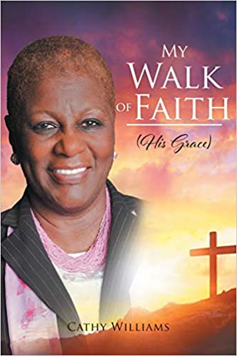 Walk of Faith By Cathy Williams
