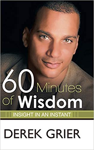 60 MINUTES OF WISDOM by Derek Grier