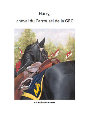 Harry, cheval du Carrousel de la GRC - Livre VFR