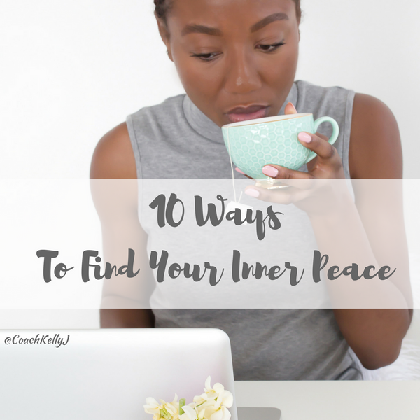 10 Ways To Find Your Inner Peace