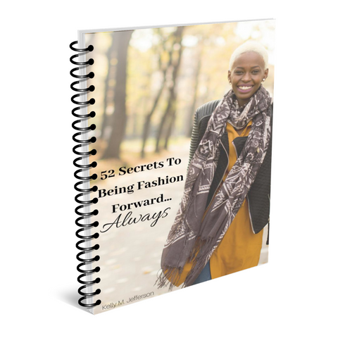 Downloadable Self-Interactive Workbook - 52 Hottest Secrets to Being Fashion Forward...Always!