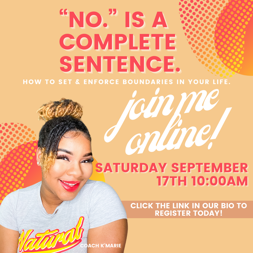 """No."" Is a Complete Sentence, How To Set & Enforce Boundaries In Your Life. (Group Coaching Session)"