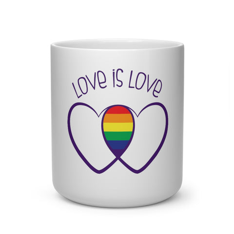 "Heart Shape ""Love is Love"" Mug"
