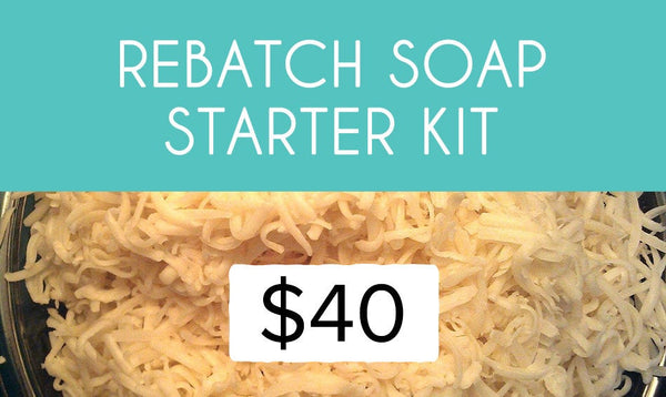 Rebatch Soap Starter Kit