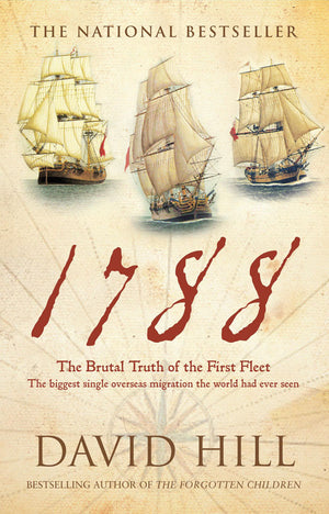 Book -  1788 - The Brutal Truth Of The First Fleet