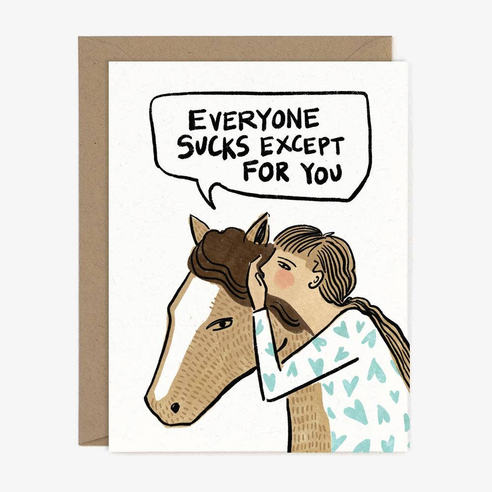 Paper Pony Co. Everyone Sucks Card