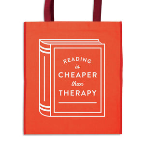 Reading Is Cheaper Than Therapy Reusable Tote
