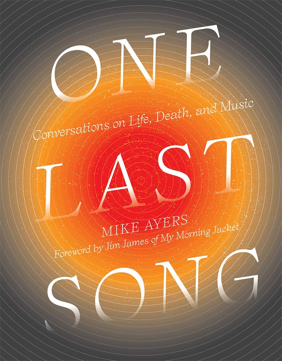 One Last Song: Conversations on Life, Death & Music