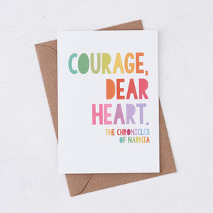 The Chronicles Of Narnia, Courage Dear Heart Card