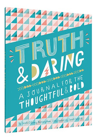 Truth & Daring: A Journal For the Thoughtful & Bold