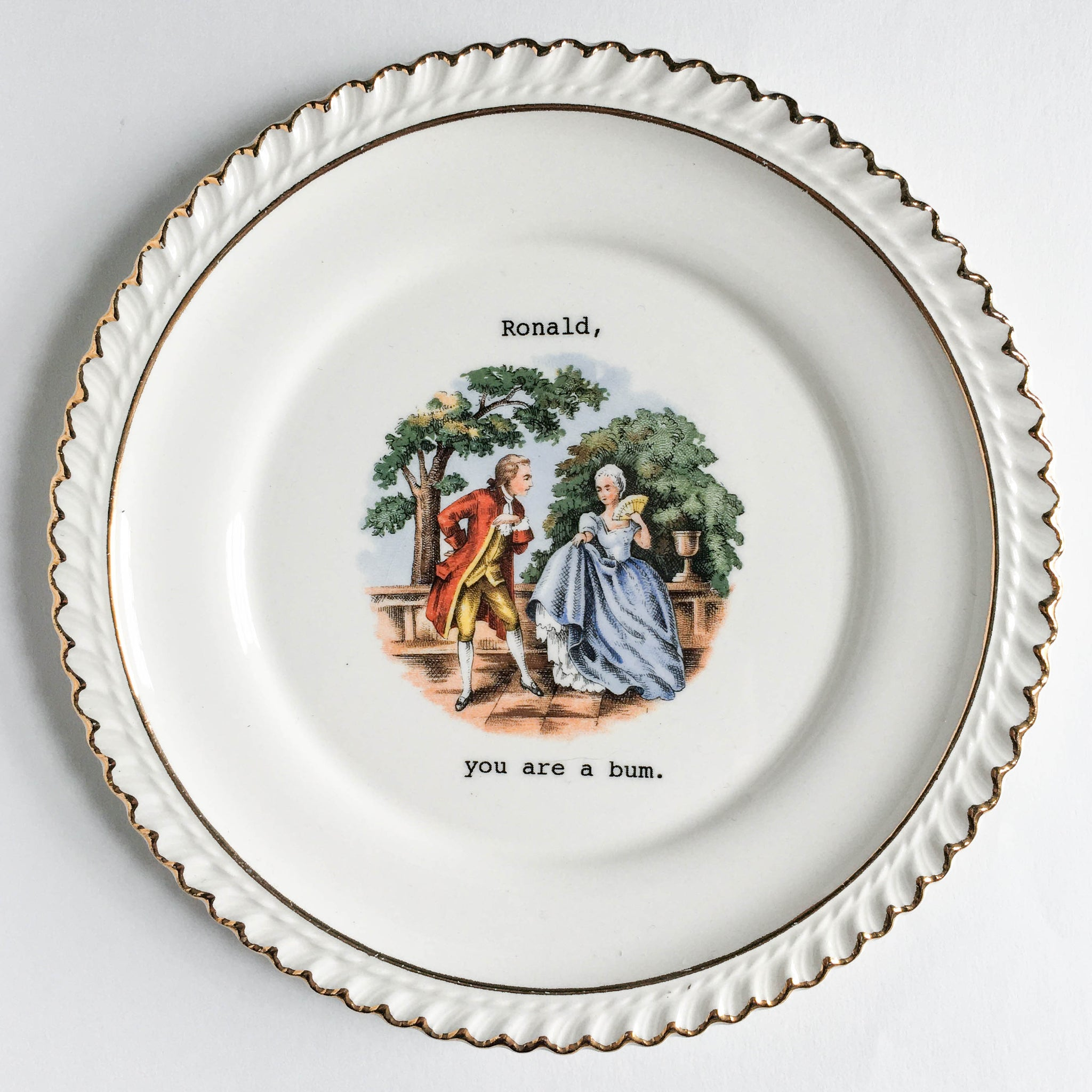 Lou Brown Vintage Ronald, You Are A Bum Decorative Plate