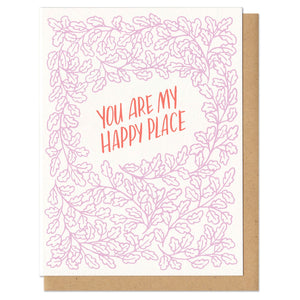 Frog & Toad Press You Are My Happy Place Card